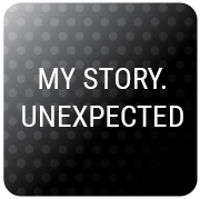 MY STORY. UNEXPECTED